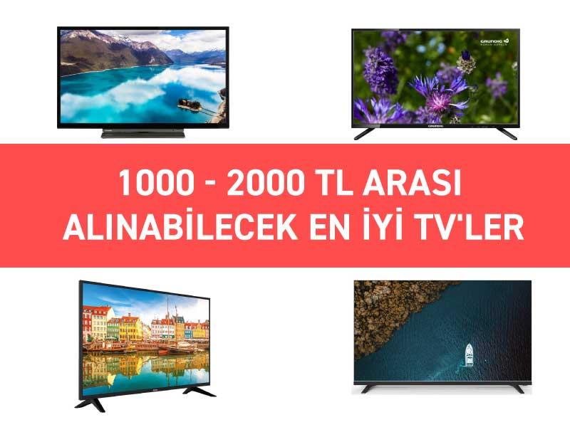1000-2000 TL arası alınabilecek en iyi TV'ler